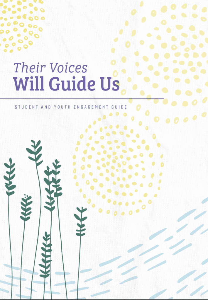 Their Voices Will Guide Us- Student and Youth Engagement Guide (Word)